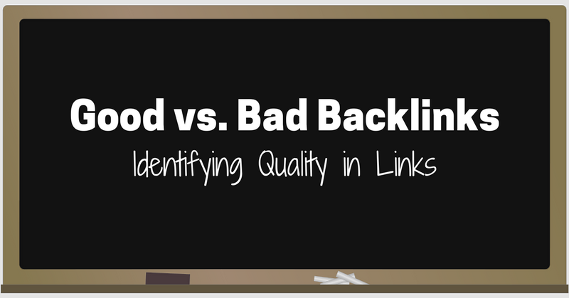 good-vs-bad-backlinks